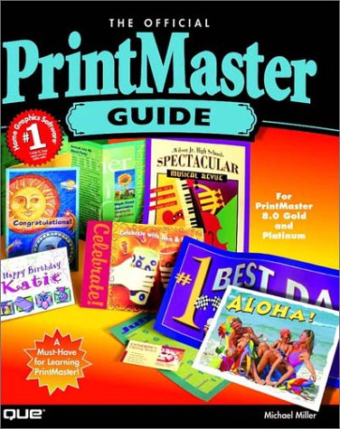 9780789720818: The Official Printmaster Guide