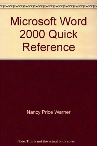 Microsoft Word 2000 Quick Reference: Eager, William