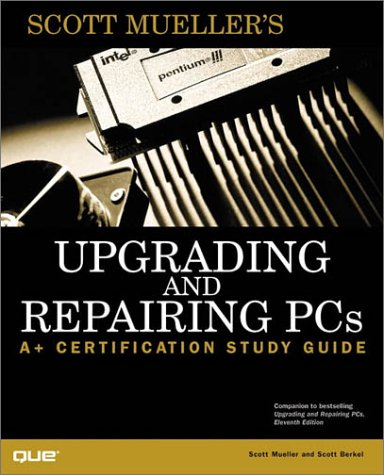 9780789720955: Upgrading and Repairing PCs: A+ Certification Study Guide
