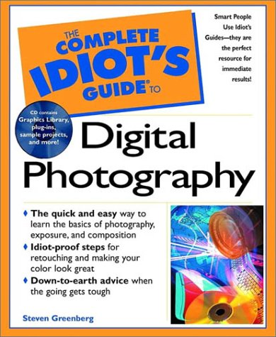 9780789721099: The Complete Idiot's Guide(R) To Digital Photography