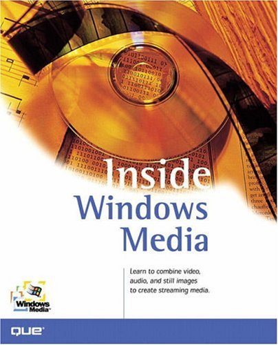 9780789722256: Inside Windows Media
