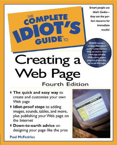 9780789722560: Complete Idiot's Guide To Creating A Web Page (The Complete Idiot's Guide)