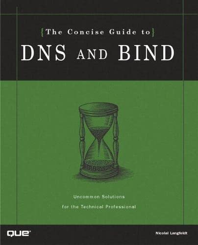 9780789722737: The Concise Guide to DNS and BIND