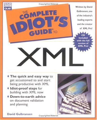 9780789723116: The Complete Idiots Guide to Xml