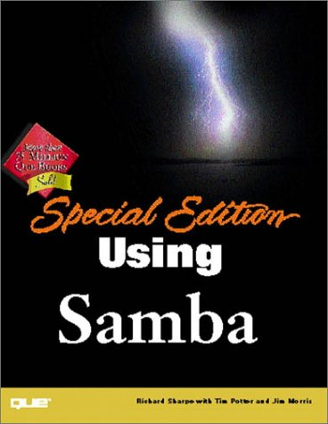Special Edition: Using Samba (0789723190) by Richard Sharpe; Tim Potter; Jim Morris