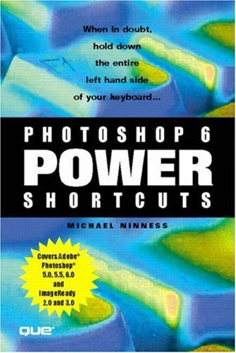 9780789724267: Photoshop 6 Power Shortcuts (Que-Consumer-Other)
