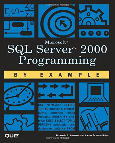 9780789724496: Microsoft SQL Server 2000 Programming by Example