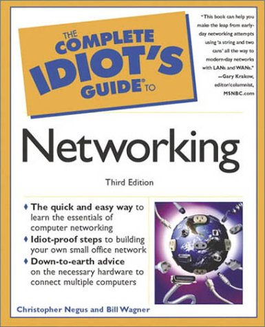 9780789724694: The Complete Idiot's Guide to Networking (3rd Edition)