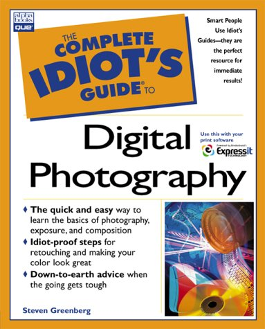 9780789725226: The Complete Idiot's Guide to Digital Photography