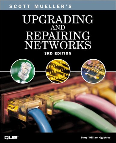 9780789725578: Upgrading and Repairing Networks (3rd Edition) (Upgrading & Repairing)