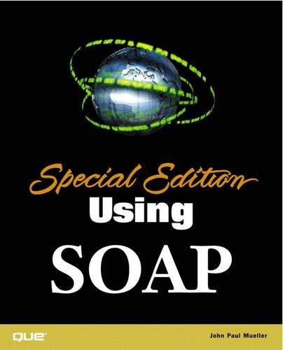Special Edition Using SOAP: John Paul Mueller