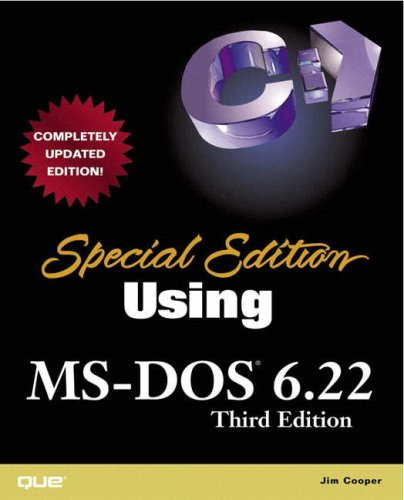 Special Edition Using MS-DOS 6.22 (3rd Edition): Jim Cooper