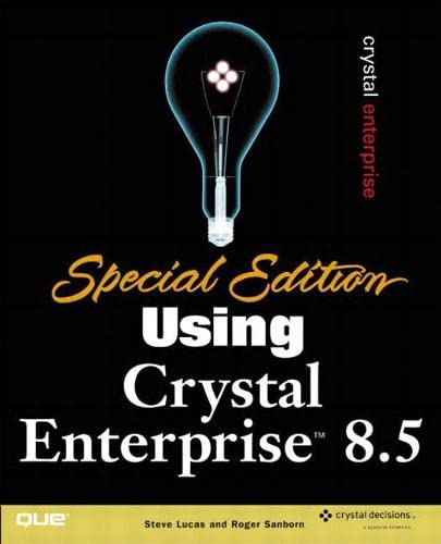 9780789726162: Special Edition Using Crystal Enterprise 8.5