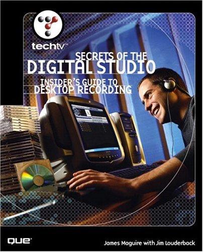 Secrets of the Digital Studio : Insider's: James Maguire; Jim