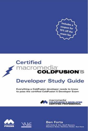 Certified Macromedia ColdFusion 5 Developer Study Guide: Forta, Ben