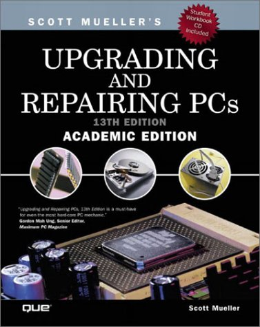 9780789727152: Upgrading and Repairing PCs, Academic Edition