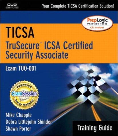 TICSA Training Guide (0789727838) by Ed Tittel; Mike Chapple; Debra Littlejohn Shinder