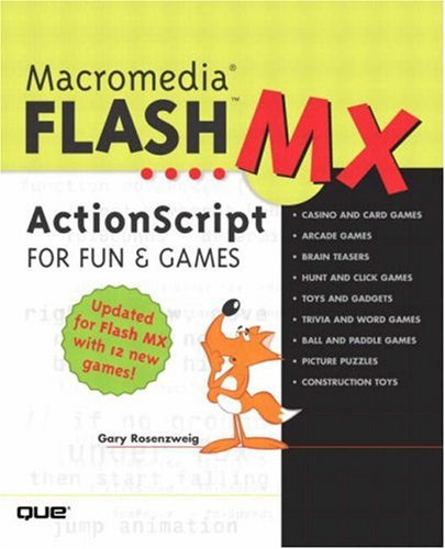 9780789727992: Macromedia Flash MX ActionScript for Fun and Games