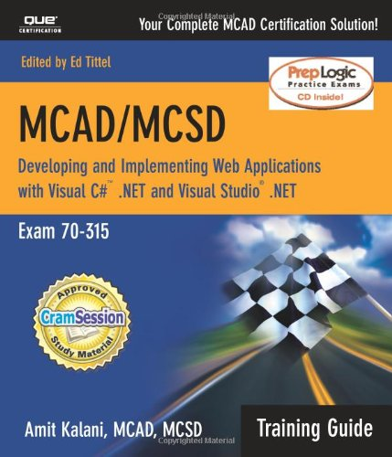 9780789728227: MCAD/MCSD Training Guide (70-315): Developing and Implementing Web Applications with C+ and Visual Studio.NET (Training Guide Series)