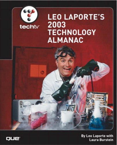 9780789728296: Techtv Leo Laporte's 2003 Technology Almanac