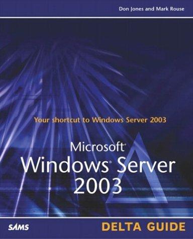 9780789728494: Microsoft Windows Server 2003 Delta Guide