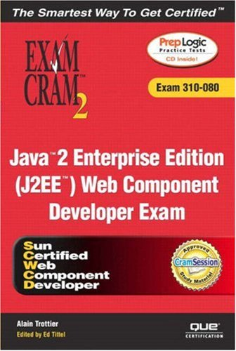 9780789728623: Java 2 Enterprise Edition (J2EE) Web Component Developer Exam Cram 2 (Exam Cram 310-080)