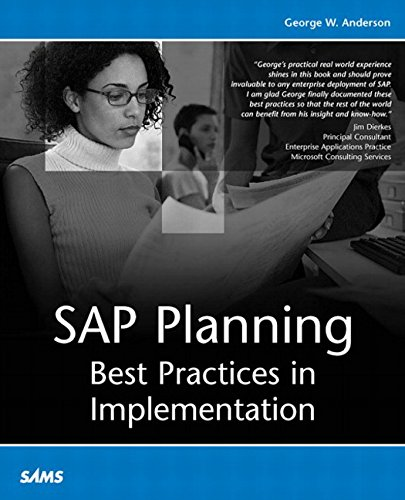 SAP Planning: Best Practices in Implementation: Anderson, George