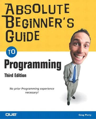 9780789729057: Absolute Beginner's Guide to Programming (Absolute Beginner's Guides (Que))