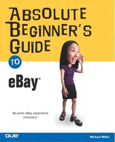 9780789729286: Absolute Beginner's Guide to eBay (Absolute Beginner's Guides (Que))