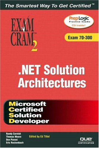 9780789729293: MCSD Analyzing Requirements and Defining .NET Solution Architectures Exam Cram 2 (Exam 70-300)