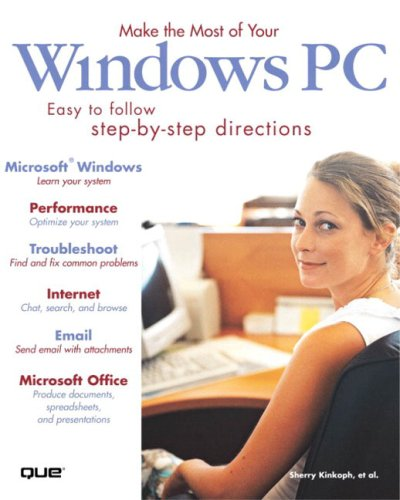 Make the Most of Your Windows PC: Sherry Kinkoph