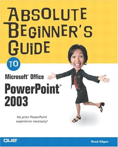 9780789729699: Absolute Beginner's Guide to Microsoft Office PowerPoint 2003
