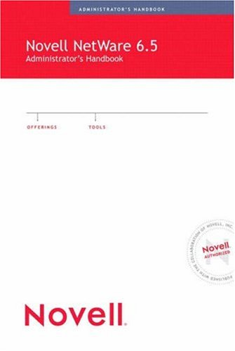 9780789729842: Novell NetWare 6.5 Administrator's Handbook