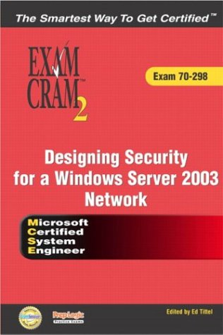 9780789730169: MCSE 70-298 Exam Cram 2: Designing Security for a Windows Server 2003 Network