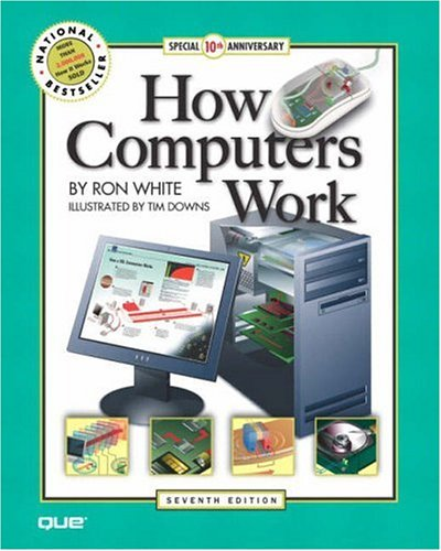 9780789730336: How Computers Work (7th Edition)