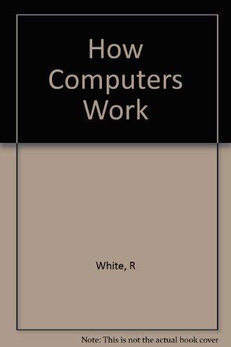 9780789730480: How Computers Work