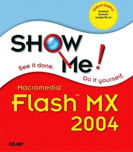 Show Me Macromedia Flash MX 2004: Perspection Inc.