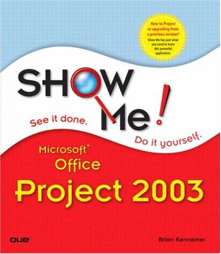 9780789730695: Show Me Microsoft Office Project 2003