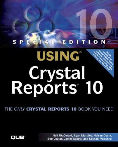 9780789731135: Special Edition Using Crystal Reports 10