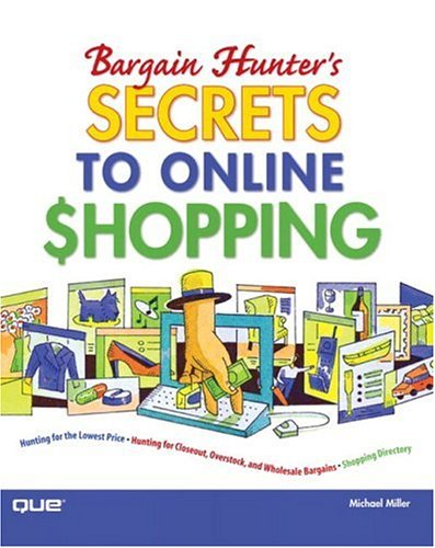 9780789732019: Bargain Hunter's Secrets to Online Shopping