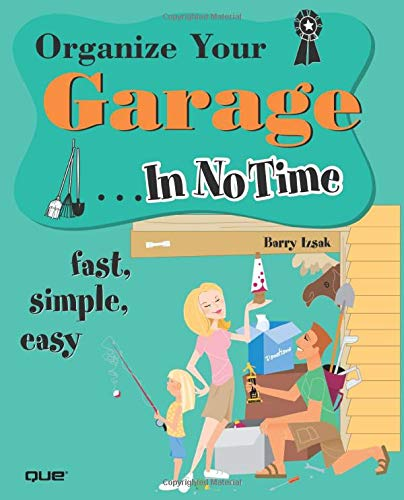 9780789732194: Organize Your Garage... In No Time