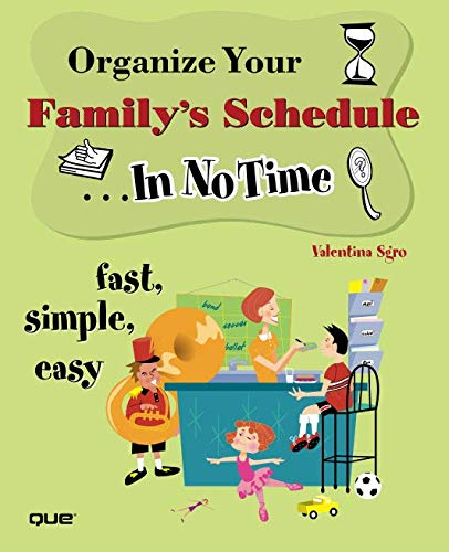 Organize Your Family's Schedule In No Time: Valentina Sgro
