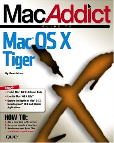9780789733122: MacAddict Guide to Mac OS X Tiger
