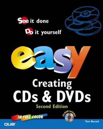 9780789733450: Easy Creating CDs and DVDs (2nd Edition)