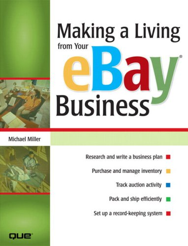 9780789733665: Making a Living from Your eBay Business