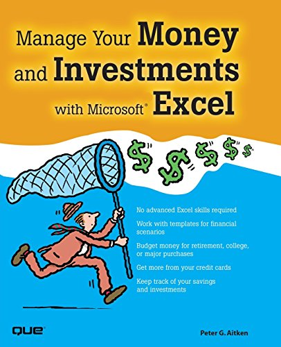 9780789734280: Manage Your Money and Investments with Microsoft Excel