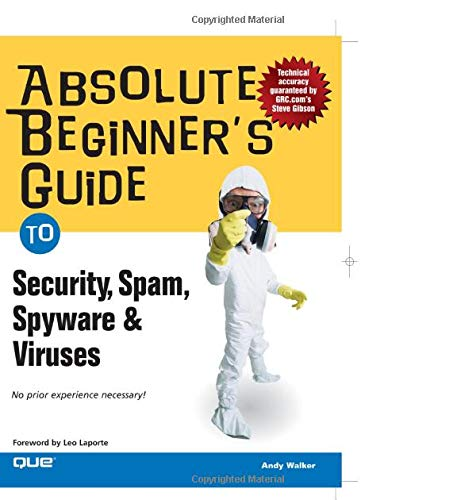 9780789734594: Absolute Beginner's Guide to Security, Spam, Spyware & Viruses