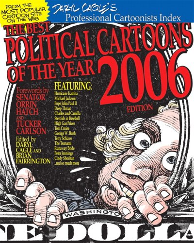 9780789734716: The Best Political Cartoons of the Year, 2006 Edition