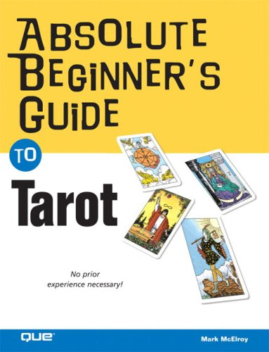 9780789735157: Absolute Beginner's Guide to Tarot (Absolute Beginner's Guides)