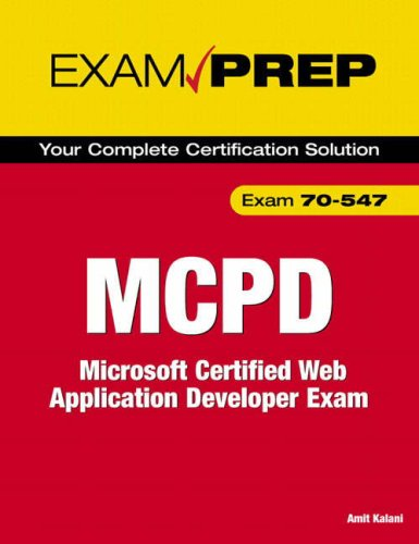 9780789735577: MCPD 70-547 Exam Prep: Microsoft Certified Web Application Developer Exam